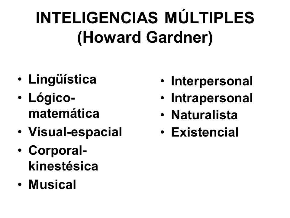 INTELIGENCIAS MÚLTIPLES (Howard Gardner)