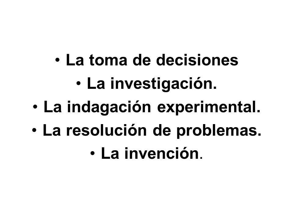 La indagación experimental. La resolución de problemas.