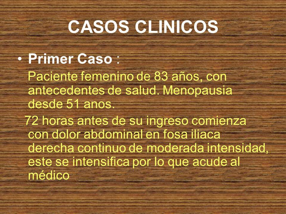 CASOS CLINICOS Primer Caso :