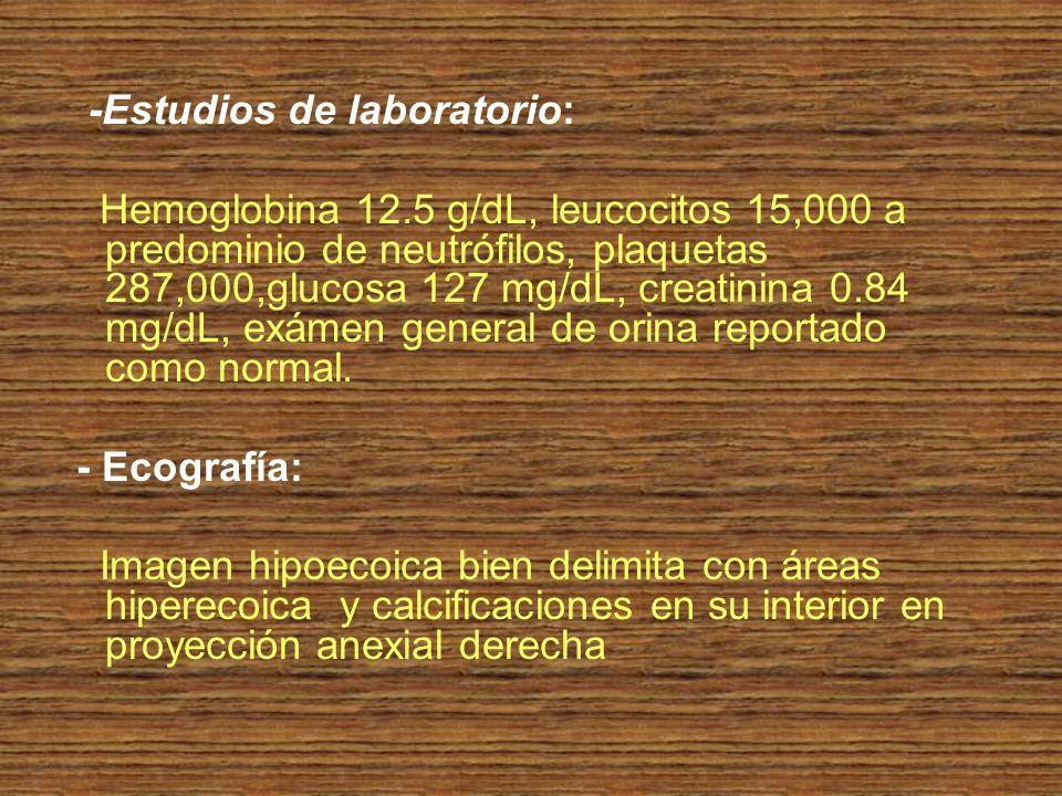 -Estudios de laboratorio: