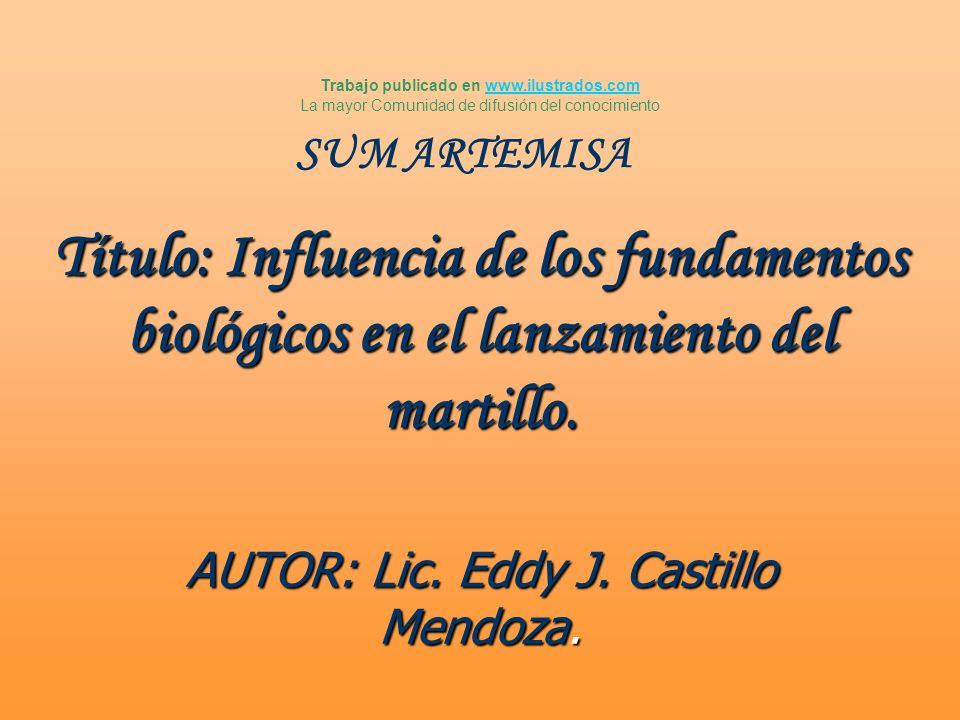 AUTOR: Lic. Eddy J. Castillo Mendoza.