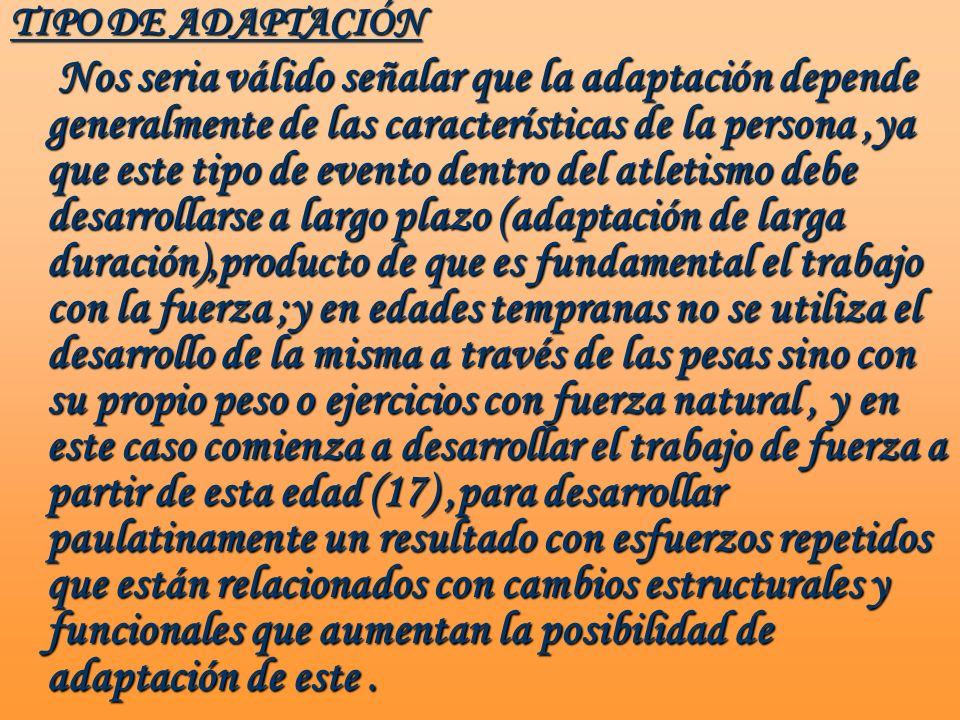 TIPO DE ADAPTACIÓN