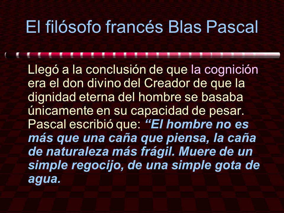 El filósofo francés Blas Pascal