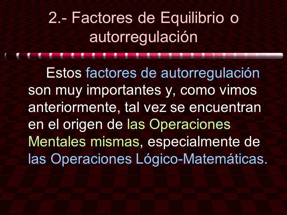 2.- Factores de Equilibrio o autorregulación