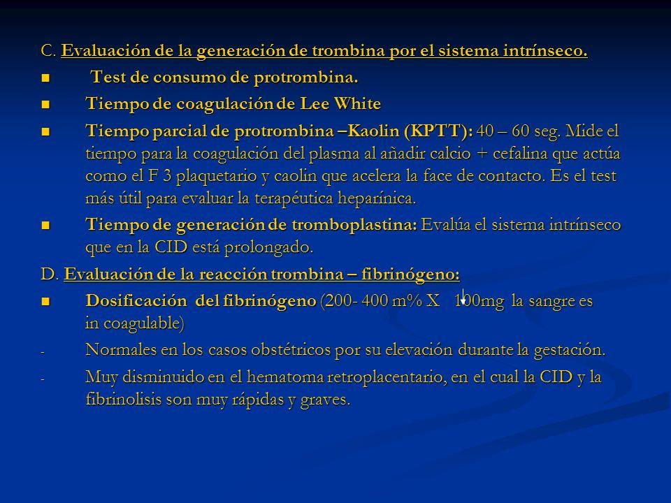 C. Evaluación de la generación de trombina por el sistema intrínseco.