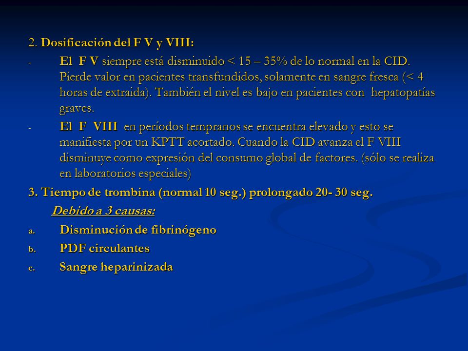 2. Dosificación del F V y VIII: