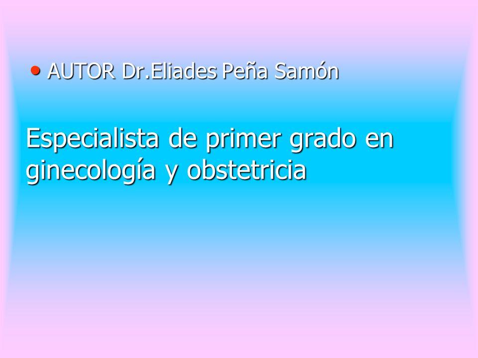 Especialista de primer grado en ginecología y obstetricia