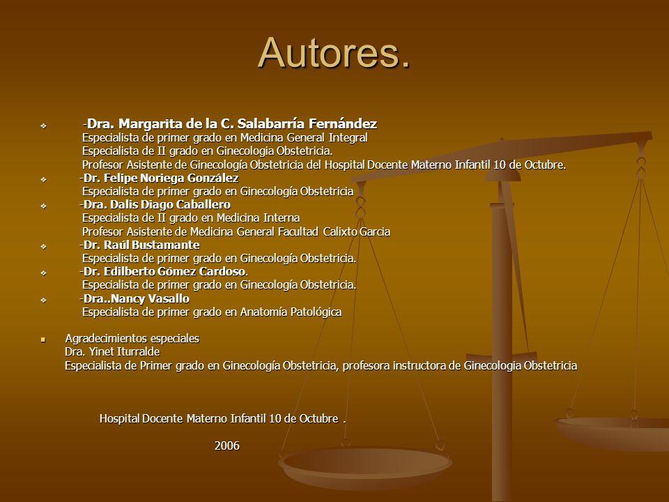Autores. -Dra. Margarita de la C. Salabarría Fernández