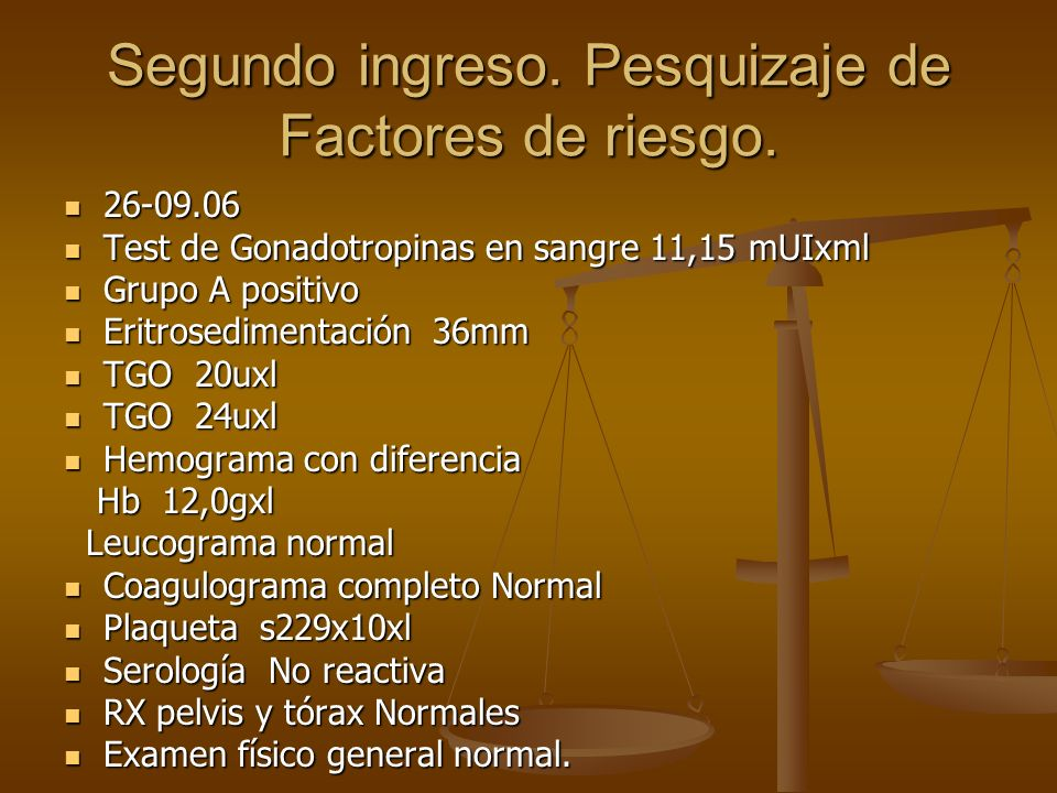 Segundo ingreso. Pesquizaje de Factores de riesgo.