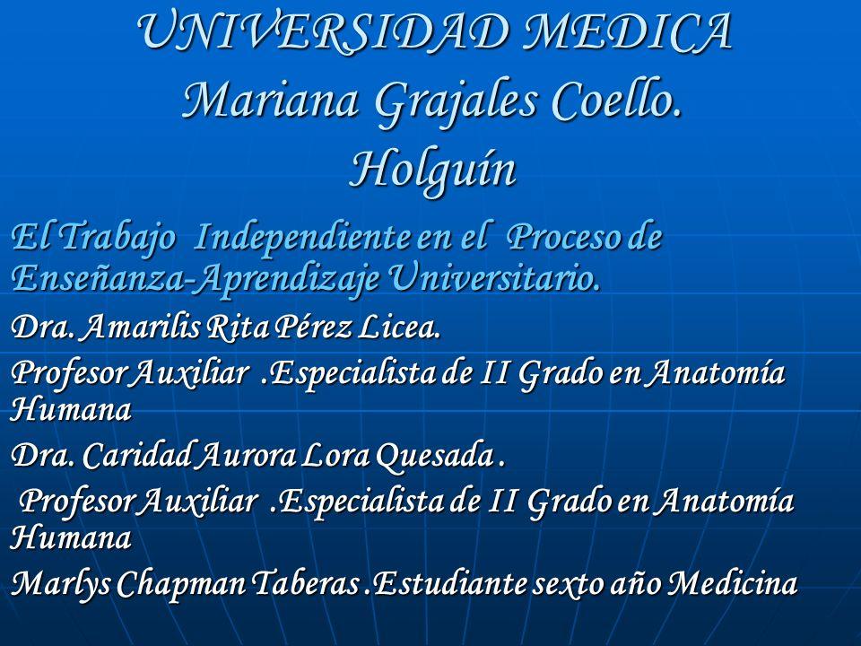 UNIVERSIDAD MEDICA Mariana Grajales Coello. Holguín