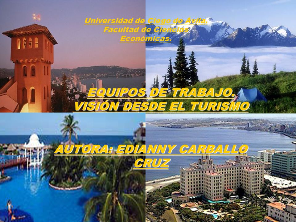 VISIÓN DESDE EL TURISMO