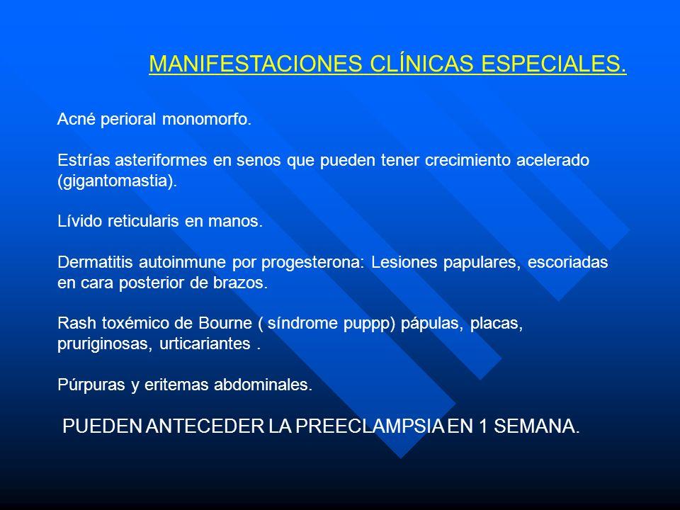 MANIFESTACIONES CLÍNICAS ESPECIALES.