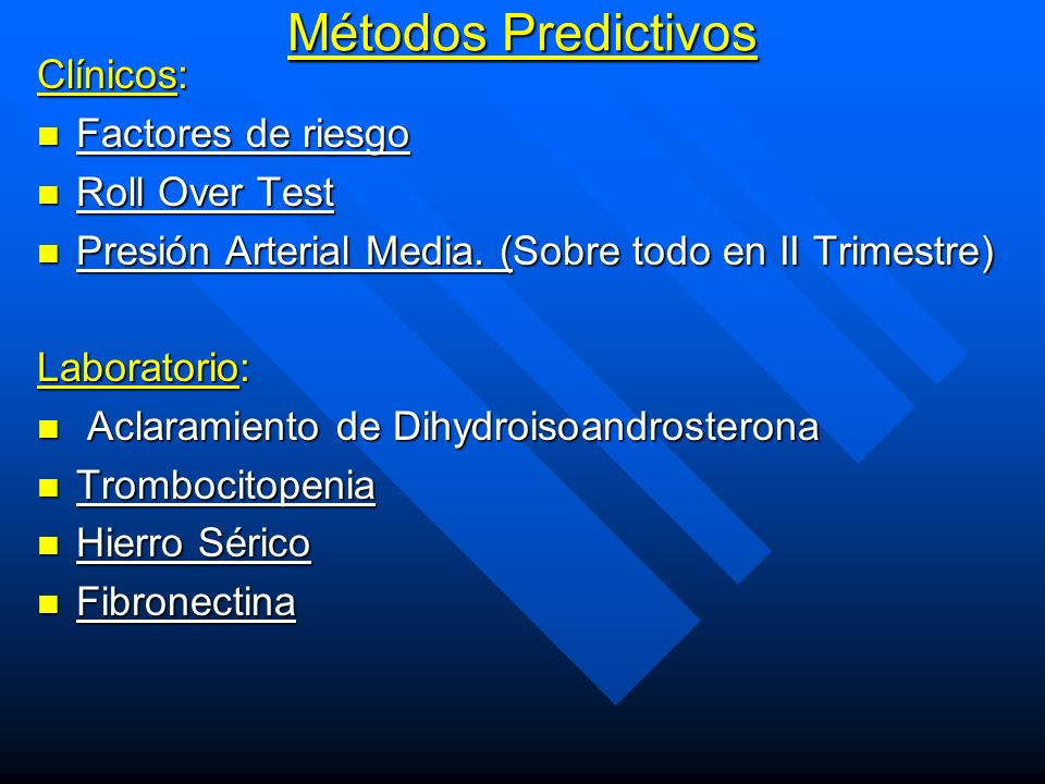 Métodos Predictivos Clínicos: Factores de riesgo Roll Over Test