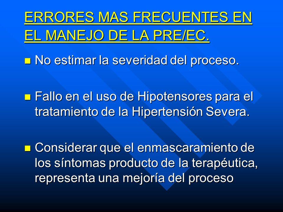 ERRORES MAS FRECUENTES EN EL MANEJO DE LA PRE/EC.