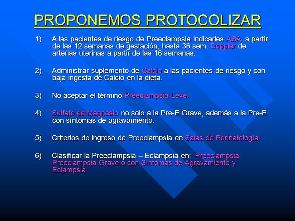 PROPONEMOS PROTOCOLIZAR