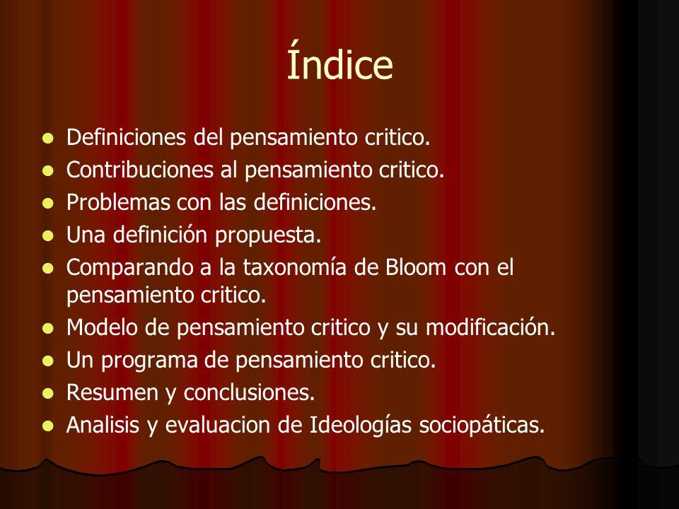 Índice Definiciones del pensamiento critico.