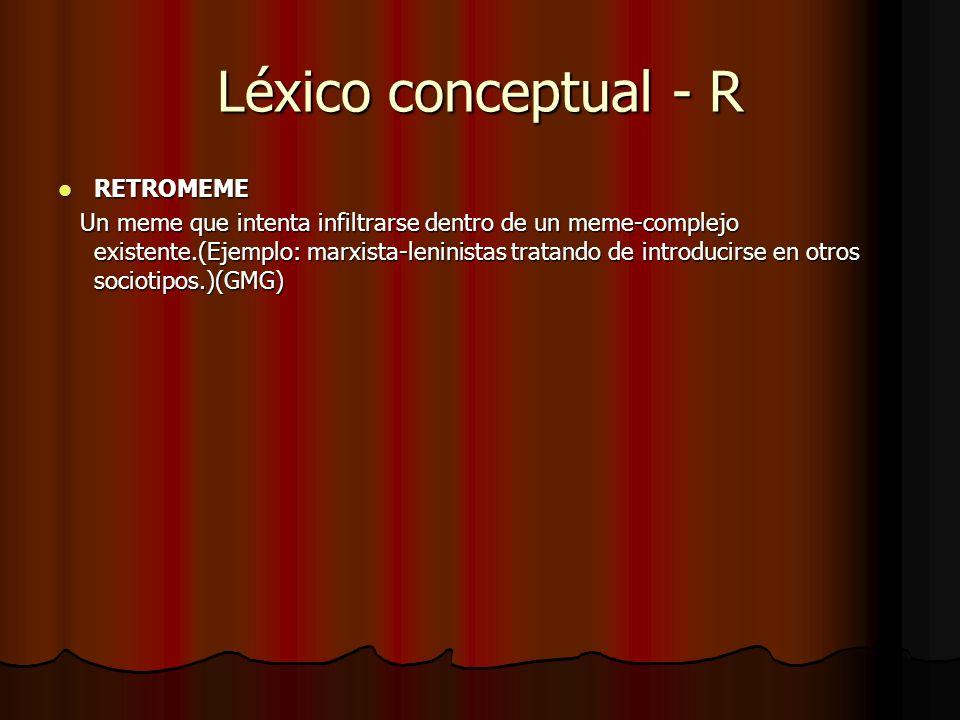 Léxico conceptual - R RETROMEME