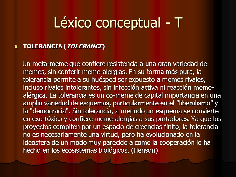 Léxico conceptual - T TOLERANCIA (TOLERANCE)