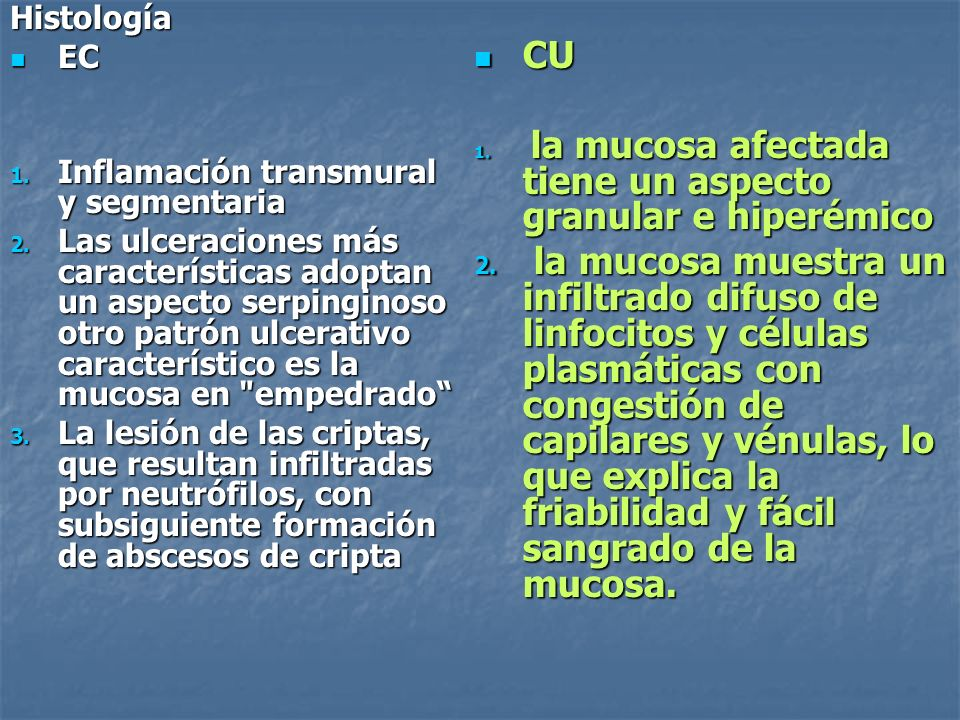 HistologíaEC. Inflamación transmural y segmentaria.