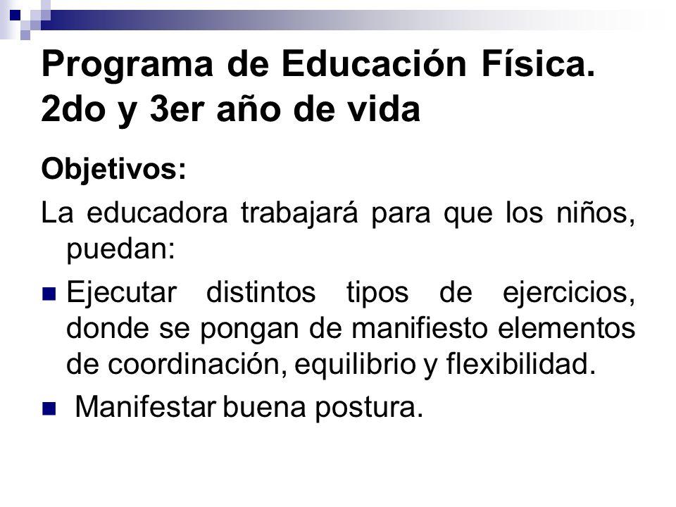 Programa de Educación Física. 2do y 3er año de vida