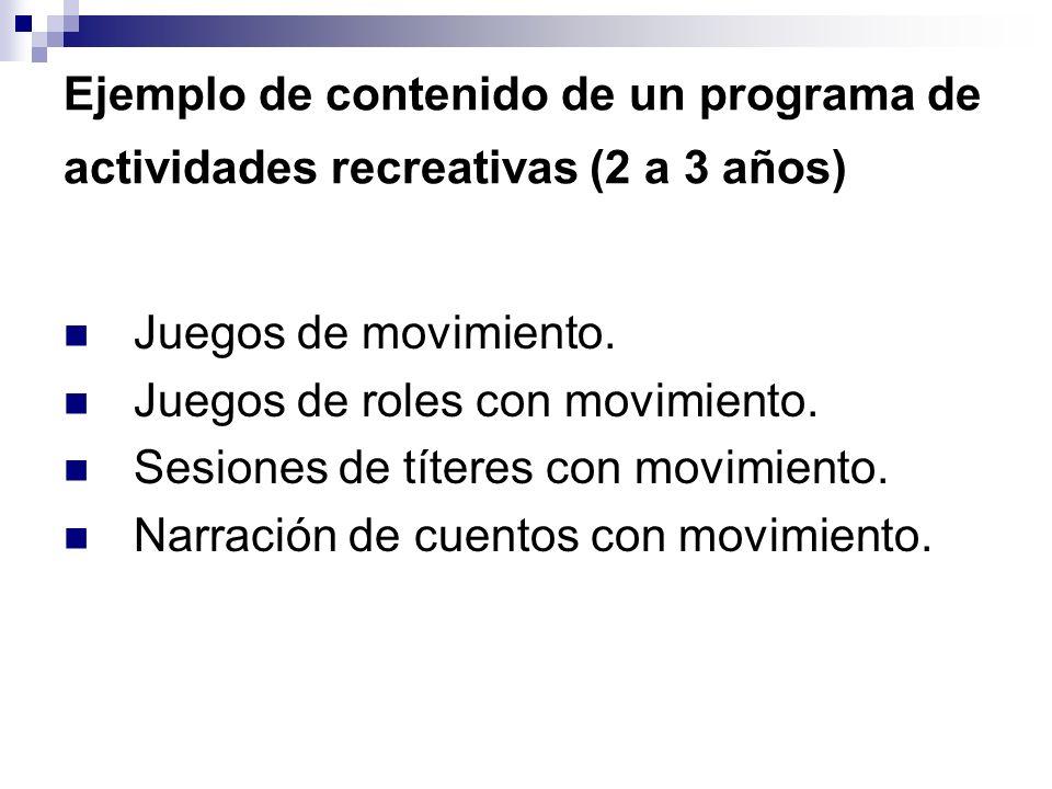 Ejemplo de contenido de un programa de actividades recreativas (2 a 3 años)