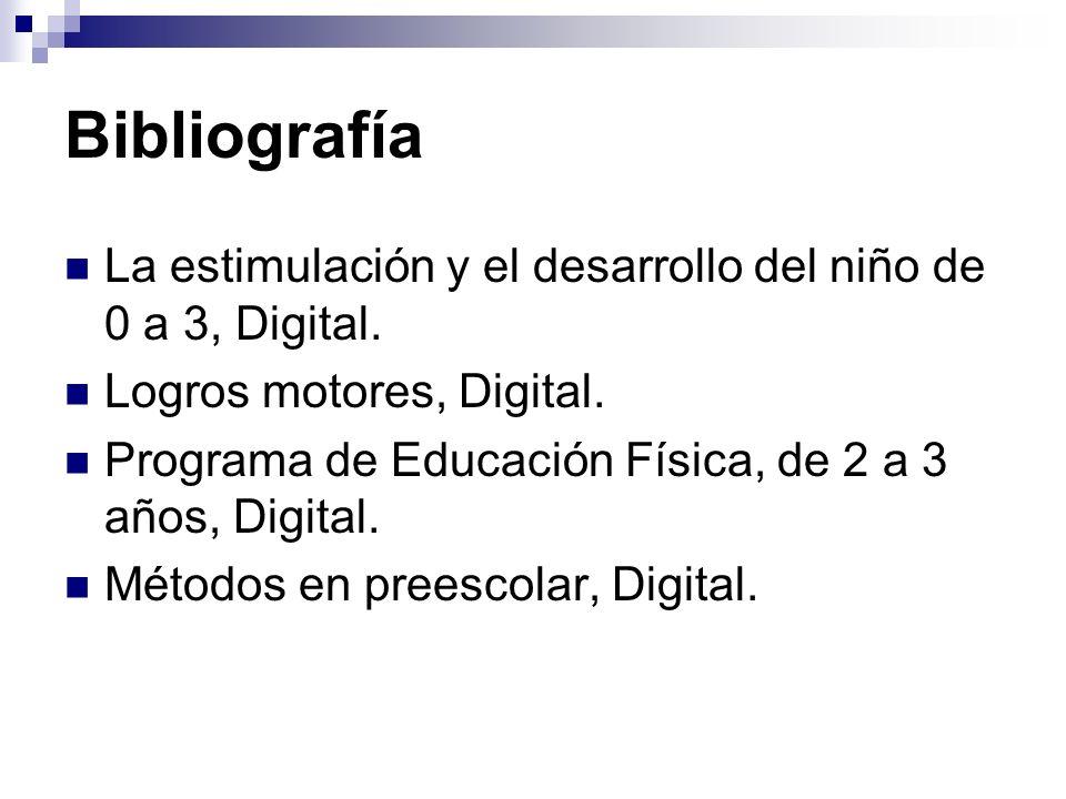 Bibliografía La estimulación y el desarrollo del niño de 0 a 3, Digital. Logros motores, Digital.