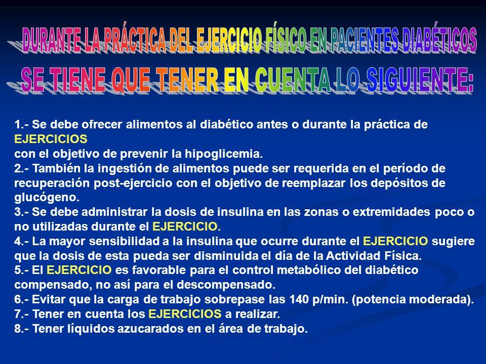 DURANTE LA PRÁCTICA DEL EJERCICIO FÍSICO EN PACIENTES DIABÉTICOS