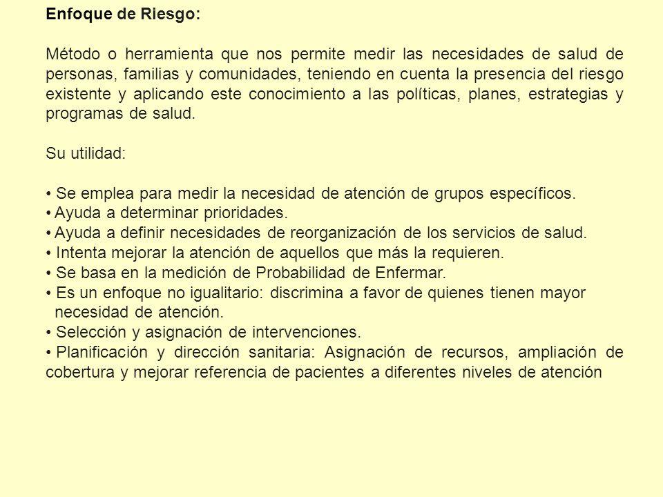 Enfoque de Riesgo: