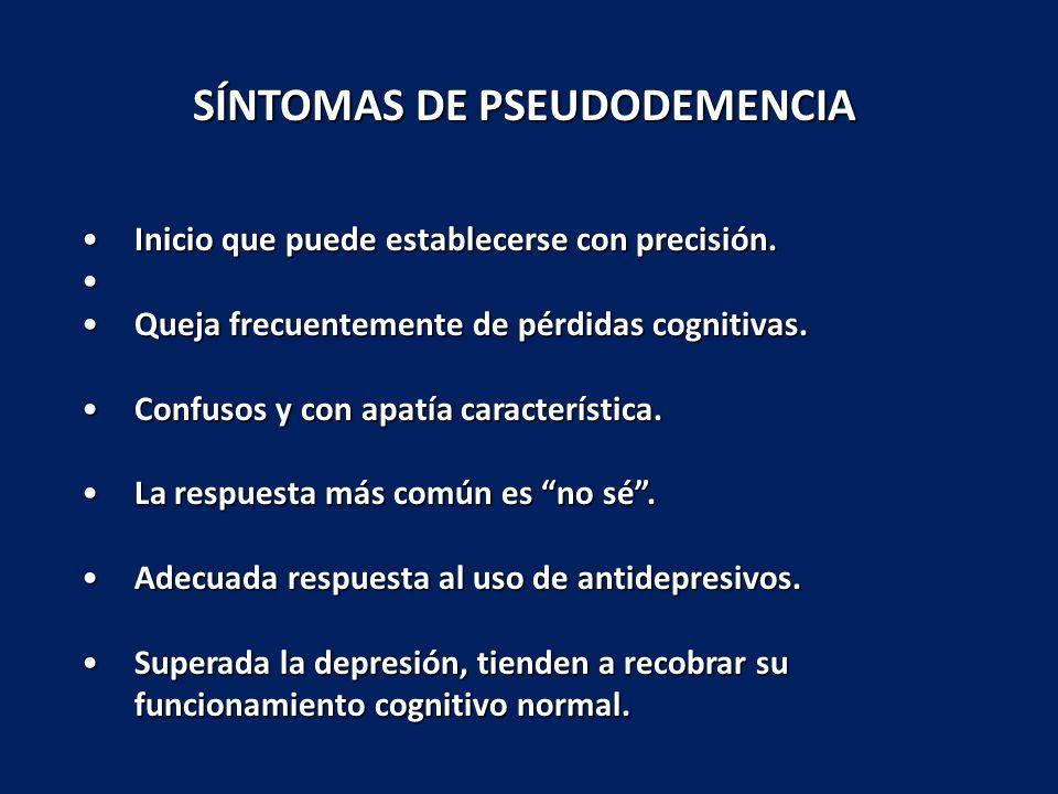 SÍNTOMAS DE PSEUDODEMENCIA