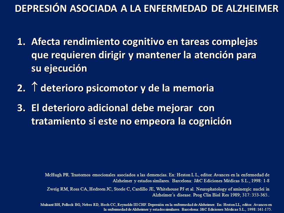 DEPRESIÓN ASOCIADA A LA ENFERMEDAD DE ALZHEIMER
