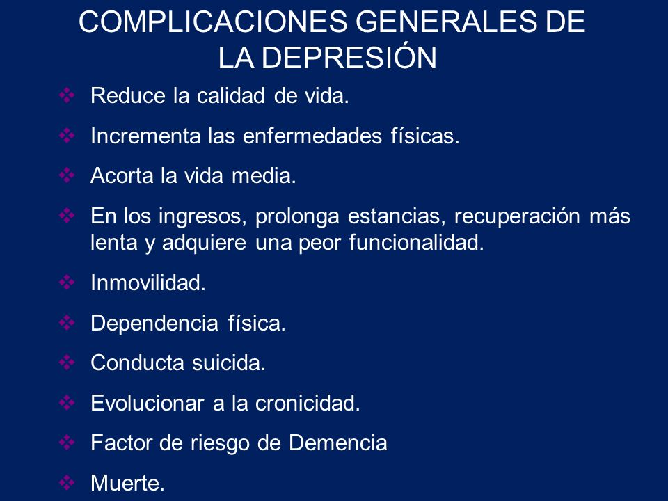 COMPLICACIONES GENERALES DE LA DEPRESIÓN