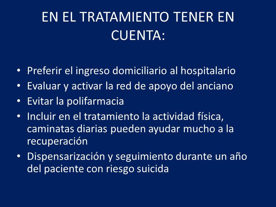 EN EL TRATAMIENTO TENER EN CUENTA: