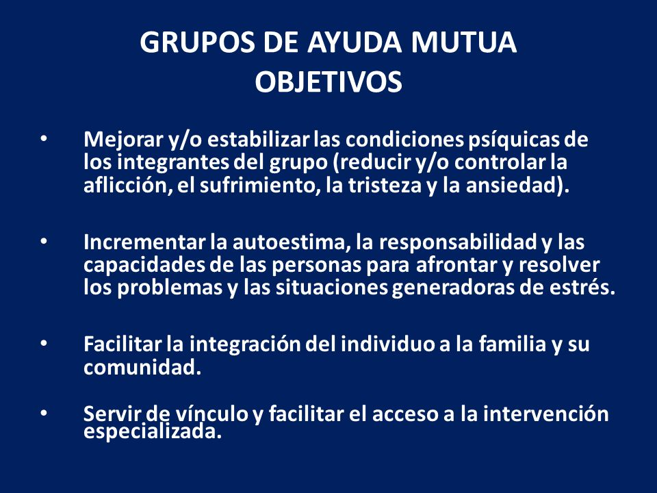 GRUPOS DE AYUDA MUTUA OBJETIVOS