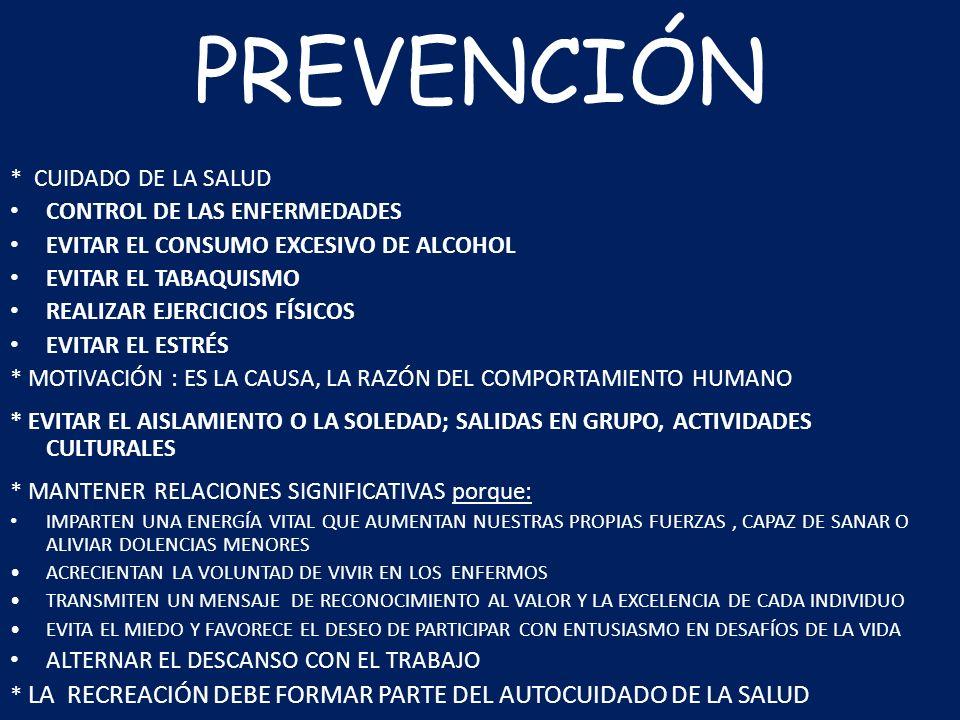 PREVENCIÓN * CUIDADO DE LA SALUD CONTROL DE LAS ENFERMEDADES