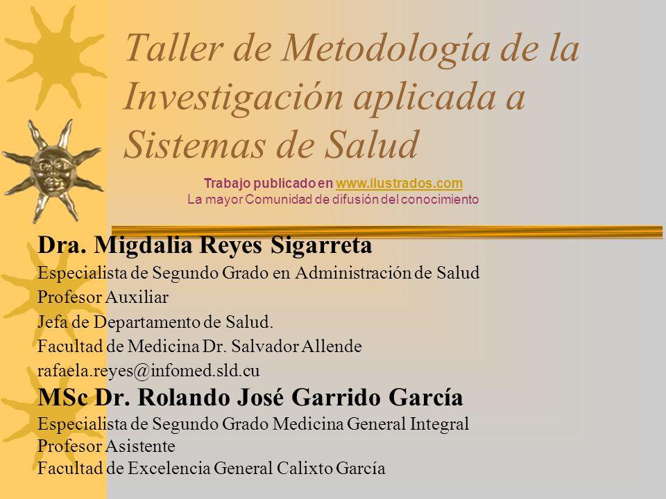Taller de Metodología de la Investigación aplicada a Sistemas de Salud