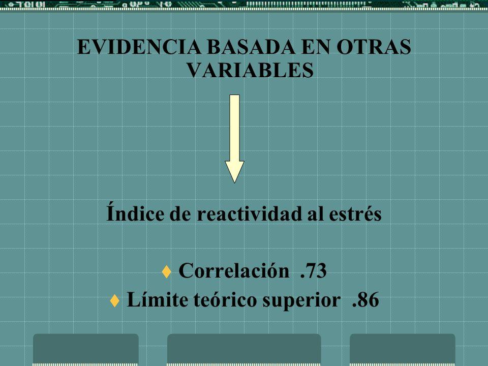 EVIDENCIA BASADA EN OTRAS VARIABLES