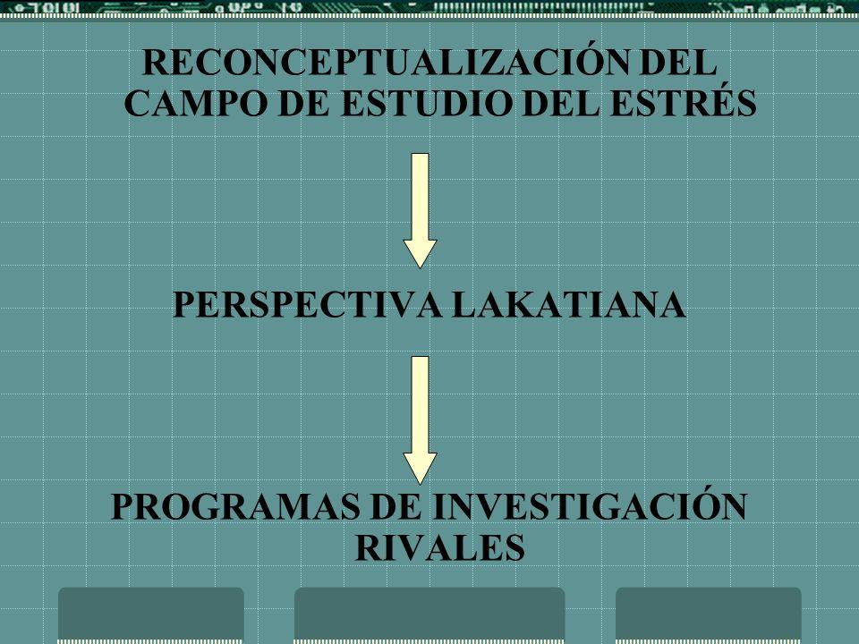 RECONCEPTUALIZACIÓN DEL CAMPO DE ESTUDIO DEL ESTRÉS