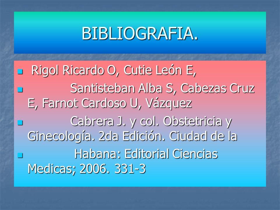 BIBLIOGRAFIA. Rigol Ricardo O, Cutie León E,