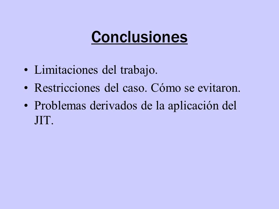 Conclusiones Limitaciones del trabajo.