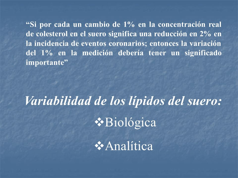 Variabilidad de los lípidos del suero: