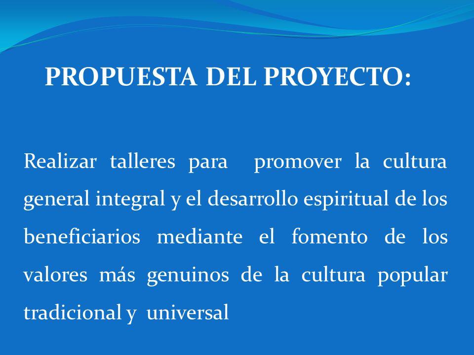 PROPUESTA DEL PROYECTO: