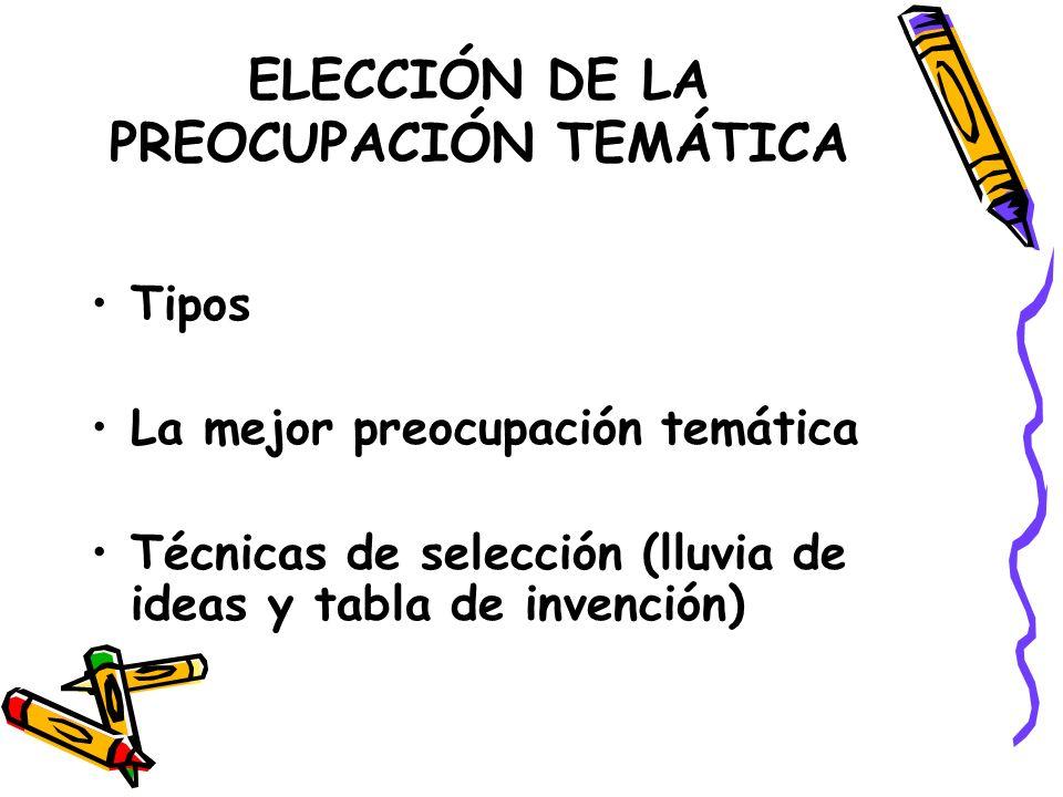 ELECCIÓN DE LA PREOCUPACIÓN TEMÁTICA