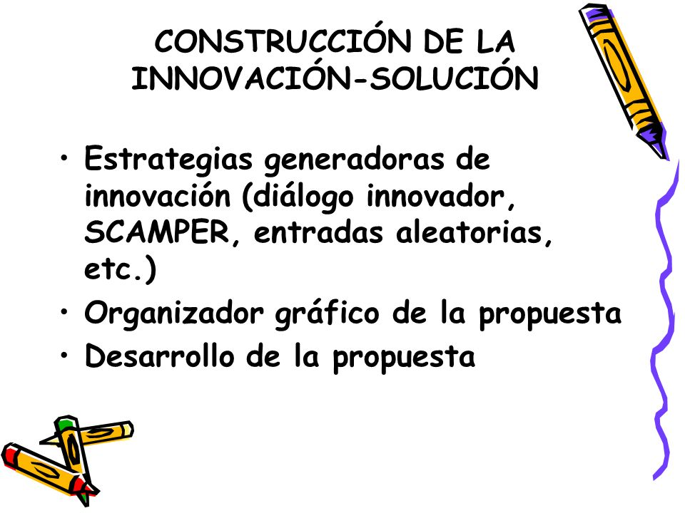 CONSTRUCCIÓN DE LA INNOVACIÓN-SOLUCIÓN