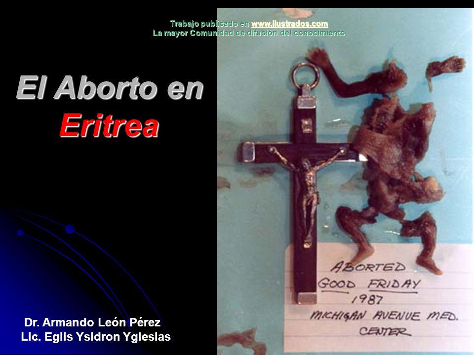 El Aborto en Eritrea Dr. Armando León Pérez