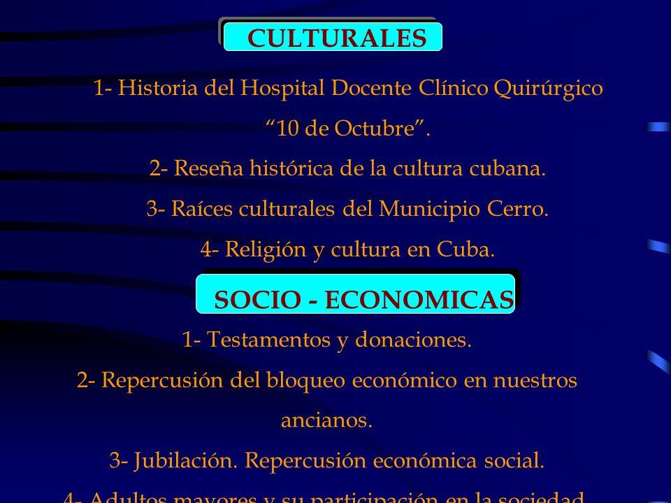 CULTURALES SOCIO - ECONOMICAS