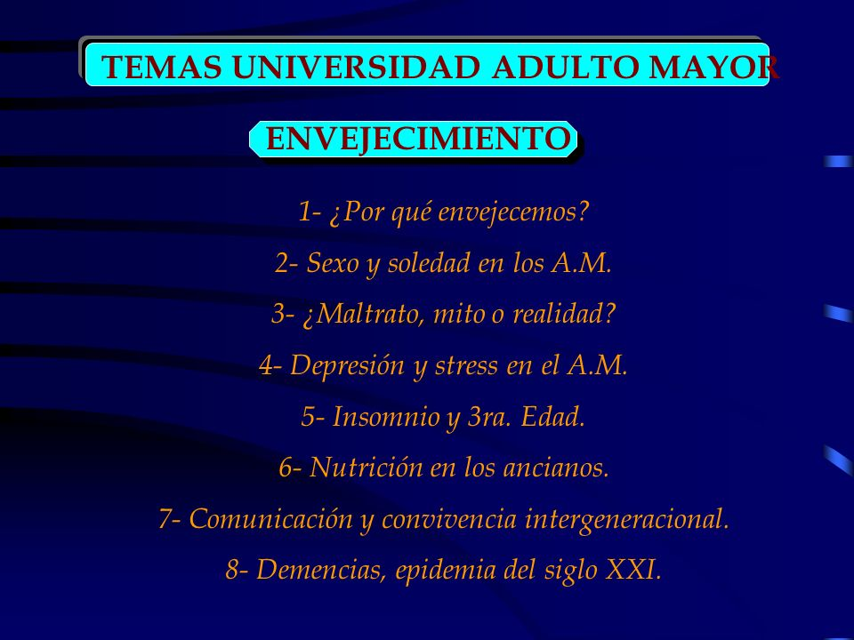 TEMAS UNIVERSIDAD ADULTO MAYOR