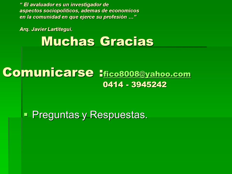 Muchas Gracias Comunicarse :fico8008@yahoo.com 0414 - 3945242
