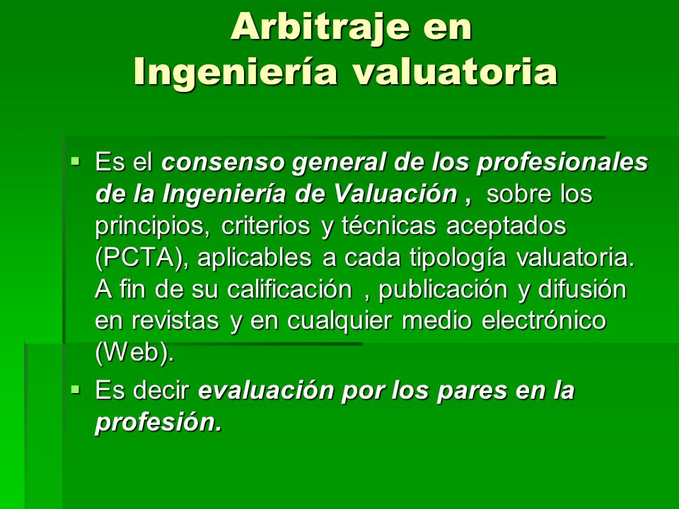 Arbitraje en Ingeniería valuatoria