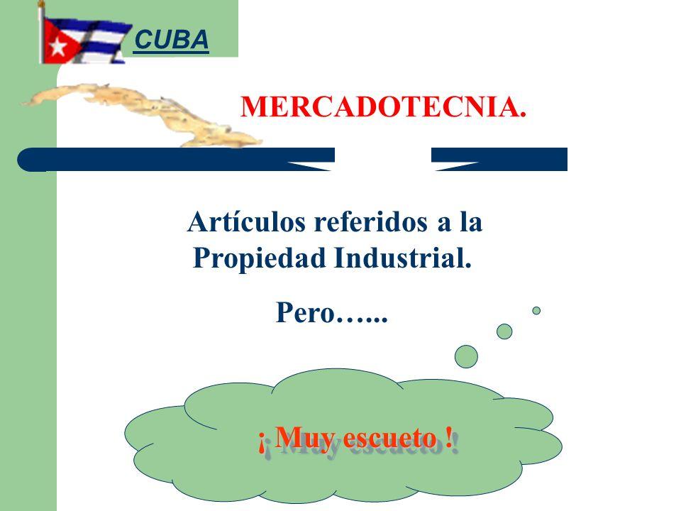 Artículos referidos a la Propiedad Industrial.