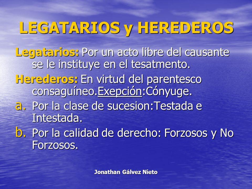 LEGATARIOS y HEREDEROS